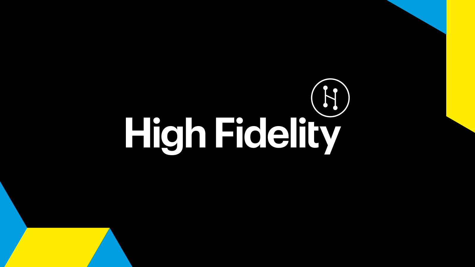 Announcing High Fidelity!